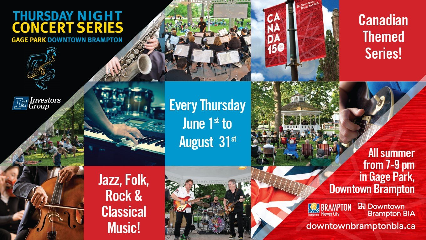 Downtown Brampton Business Improvement Area (BIA) is pleased to present the 2017 Thursday Night Concert Series in downtown Brampton's beautiful Gage Park, ...
