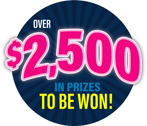 Over $2,500 in prizes to be won!