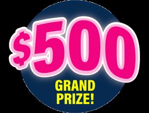 $500 Grand Prize!