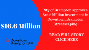 City of Brampton approves $16.6 Million investment in Downtown Brampton Streetscape