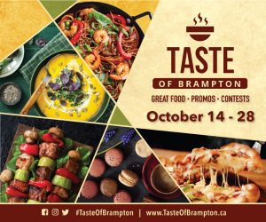 Taste of Brampton Great Food Promos Contests October 14-28 #tasteofbrampton @tasteofbrampton www.tasteofbrampton.ca